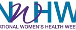 Celebrate National Women's Health Week May 12-18!